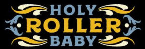 Holy Roller Baby